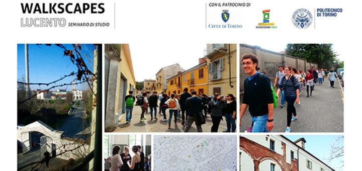 Locandina Walkscapes Lucento workshop 2014